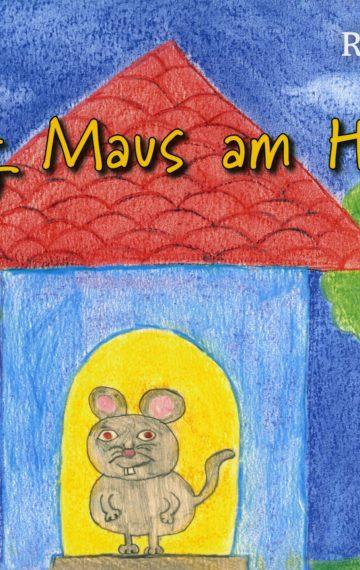 Eng Maus am Haus
